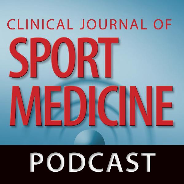 <![CDATA[Clinical Journal of Sport Medicine - The Clinical Journal of Sport Medicine Podcast]]>